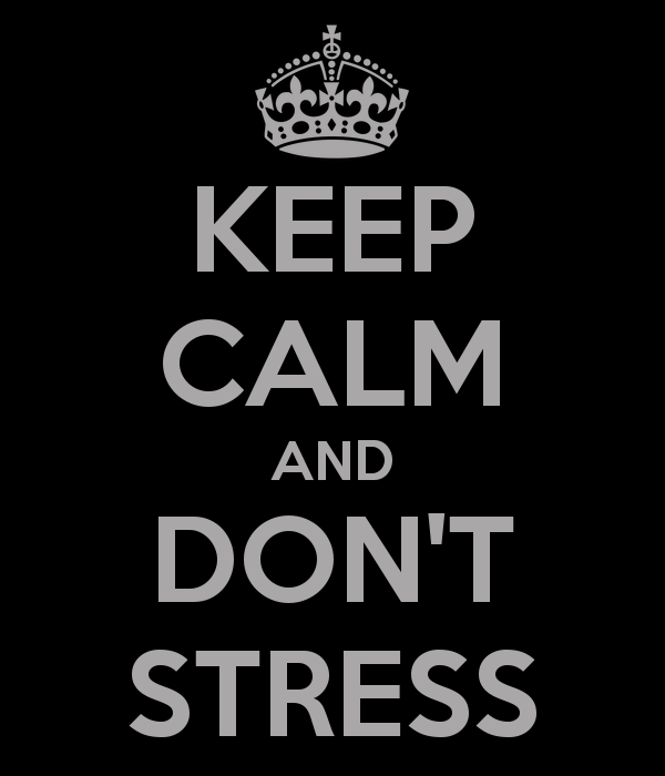 keep-calm-and-don-t-stress-7