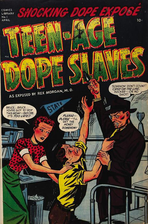 """Cash on the line, sucker, or no shot.""(""Teen-Age Dope Slaves,"" April 1952, comic book cover by Marvin Bradley and Frank Edgington, courtesy of comicbookcovers.tumblr.com)"
