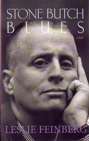Stone Butch Blues, the 2004 Alyson Books edition.