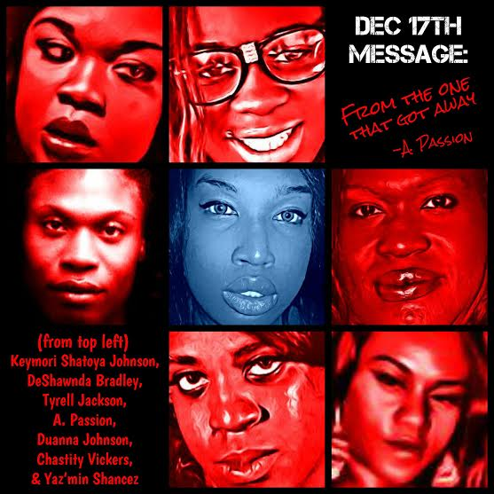 A December 17th collage of Black sex working trans women victims of violence (Image by A Passion, courtesy of A Passion)