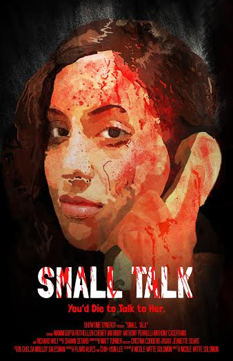 The Small Talk poster. (Image courtesy of Nicole Witte Solomon)